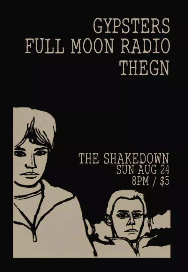Shakedown August 24th - Full Moon Radio, Thegn, Gyspters